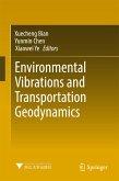 Environmental Vibrations and Transportation Geodynamics (eBook, PDF)