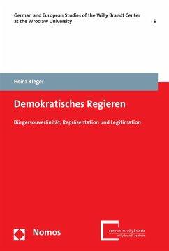 Demokratisches Regieren (eBook, PDF) - Kleger, Heinz