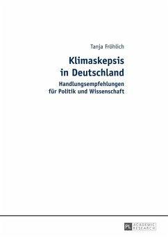 Klimaskepsis in Deutschland (eBook, ePUB) - Frohlich, Tanja