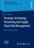 Strategic Technology Partnering and Supply Chain Risk Management (eBook, PDF)