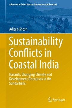 Sustainability Conflicts in Coastal India (eBook, PDF) - Ghosh, Aditya