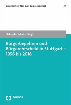 Bürgerbegehren und Bürgerentscheid in Stuttgart - 1956 bis 2018 (eBook, PDF)