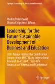 Leadership for the Future Sustainable Development of Business and Education (eBook, PDF)