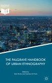 The Palgrave Handbook of Urban Ethnography (eBook, PDF)