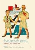 Childhood and Schooling in (Post)Socialist Societies (eBook, PDF)