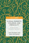Illegal Markets, Violence, and Inequality (eBook, PDF)