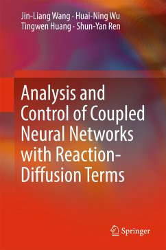 Analysis and Control of Coupled Neural Networks with Reaction-Diffusion Terms (eBook, PDF) - Wang, Jin-Liang; Wu, Huai-Ning; Ren, Shun-Yan; Huang, Tingwen