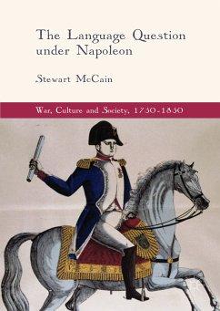 The Language Question under Napoleon (eBook, PDF) - McCain, Stewart