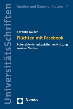 Flüchten mit Facebook (eBook, PDF) - Müller, Severina