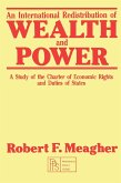 An International Redistribution of Wealth and Power (eBook, PDF)