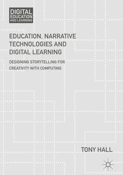 Education, Narrative Technologies and Digital Learning (eBook, PDF)