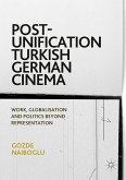 Post-Unification Turkish German Cinema (eBook, PDF)