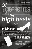 Of Cigarettes, High Heels, and Other Interesting Things (eBook, PDF)