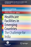 Healthcare Facilities in Emerging Countries (eBook, PDF)