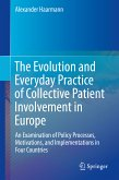 The Evolution and Everyday Practice of Collective Patient Involvement in Europe (eBook, PDF)