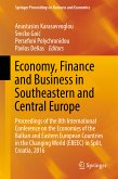Economy, Finance and Business in Southeastern and Central Europe (eBook, PDF)
