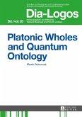 Platonic Wholes and Quantum Ontology (eBook, ePUB)