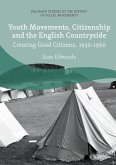 Youth Movements, Citizenship and the English Countryside (eBook, PDF)