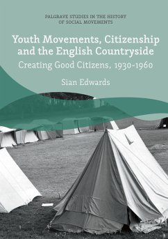 Youth Movements, Citizenship and the English Countryside (eBook, PDF) - Edwards, Sian