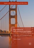 Regulation of Infrastructure and Utilities (eBook, PDF)