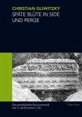 Spaete Bluete in Side und Perge (eBook, PDF)