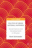 Politics of Gross National Happiness (eBook, PDF)