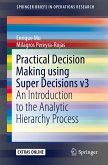 Practical Decision Making using Super Decisions v3 (eBook, PDF)