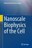 Nanoscale Biophysics of the Cell (eBook, PDF)