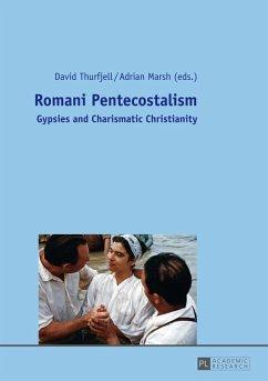 Romani Pentecostalism (eBook, ePUB)
