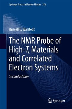 The NMR Probe of High-Tc Materials and Correlated Electron Systems (eBook, PDF) - Walstedt, Russell E.