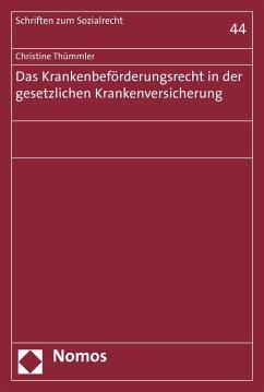 Das Krankenbeförderungsrecht in der gesetzlichen Krankenversicherung (eBook, PDF) - Thümmler, Christine