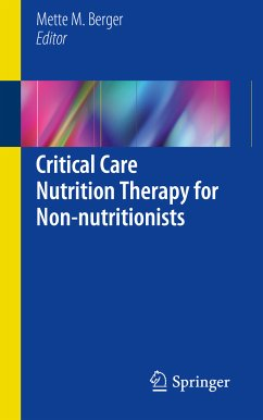 Critical Care Nutrition Therapy for Non-nutritionists (eBook, PDF)
