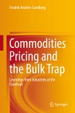 Commodities Pricing and the Bulk Trap (eBook, PDF)