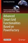 Advanced Smart Grid Functionalities Based on PowerFactory (eBook, PDF)
