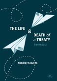 The Life and Death of a Treaty (eBook, PDF)