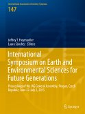 International Symposium on Earth and Environmental Sciences for Future Generations (eBook, PDF)