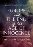 Europe and the End of the Age of Innocence (eBook, PDF)