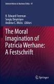 The Moral Imagination of Patricia Werhane: A Festschrift (eBook, PDF)