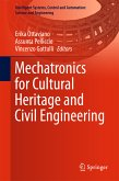 Mechatronics for Cultural Heritage and Civil Engineering (eBook, PDF)