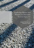 Exploring Silence and Absence in Discourse (eBook, PDF)