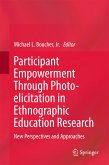 Participant Empowerment Through Photo-elicitation in Ethnographic Education Research (eBook, PDF)