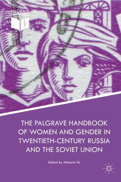 The Palgrave Handbook of Women and Gender in Twentieth-Century Russia and the Soviet Union (eBook, PDF)