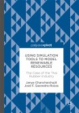 Using Simulation Tools to Model Renewable Resources (eBook, PDF)