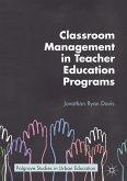 Classroom Management in Teacher Education Programs (eBook, PDF)
