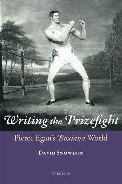 Writing the Prizefight (eBook, PDF) - Snowdon, David