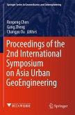 Proceedings of the 2nd International Symposium on Asia Urban GeoEngineering (eBook, PDF)