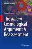 The Kalam Cosmological Argument: A Reassessment (eBook, PDF)