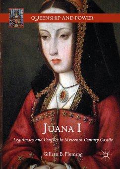 Juana I (eBook, PDF) - Fleming, Gillian B.