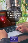 Imaging the Messier Objects Remotely from Your Laptop (eBook, PDF)