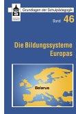 Die Bildungssysteme Europas - Belarus (eBook, PDF)